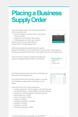 Placing a Business Supply Order