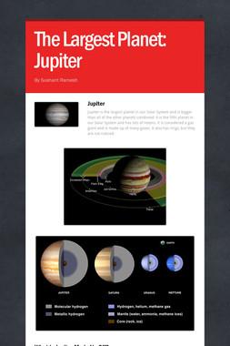 The Largest Planet: Jupiter