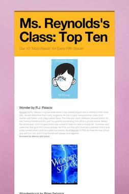 Ms. Reynolds's Class: Top Ten