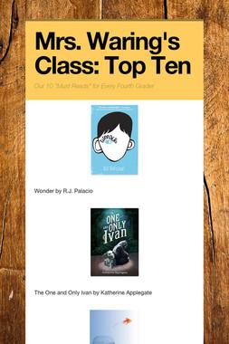 Mrs. Waring's Class: Top Ten