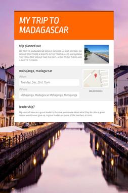 MY TRIP TO MADAGASCAR
