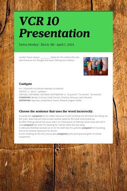VCR 10 Presentation