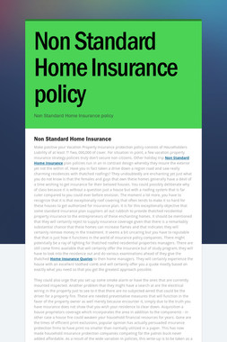 Non Standard Home Insurance policy