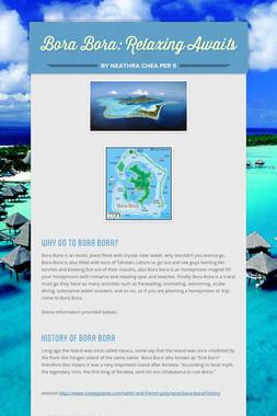Bora Bora: Relaxing Awaits