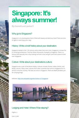 Singapore: It's always summer!