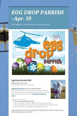 EGG DROP PARRISH -Apr. 19