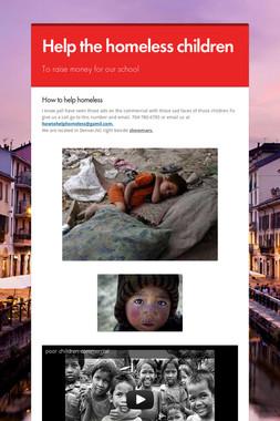 Help the homeless children