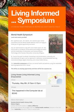 Living Informed ... Symposium