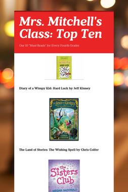 Mrs. Mitchell's Class: Top Ten