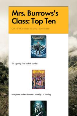 Mrs. Burrows's Class: Top Ten