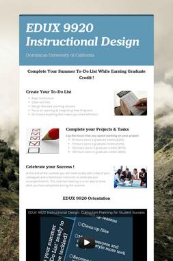 EDUX 9920 Instructional Design