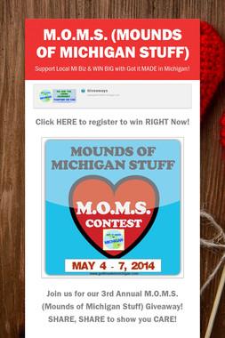 M.O.M.S. (Mounds of Michigan Stuff)