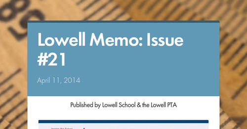 Lowell Memo: Issue #21