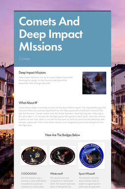 Comets And Deep Impact MIssions