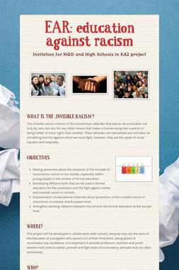 EAR: education against racism