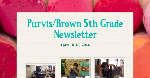 Purvis/Brown 5th Grade Newsletter