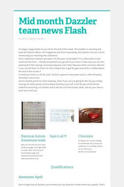 Mid month Dazzler team news Flash
