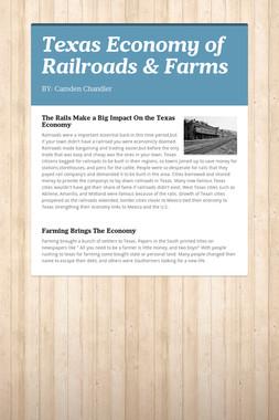 Texas Economy of Railroads & Farms