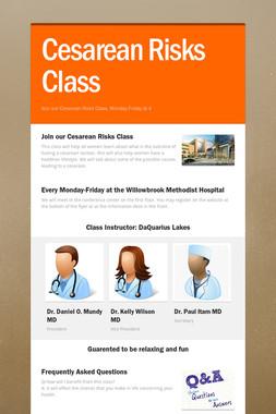 Cesarean Risks Class