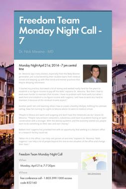 Freedom Team Monday Night Call - 7