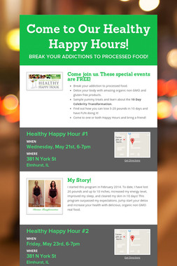 Come to Our Healthy Happy Hours!