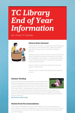 TC Library End of Year Information
