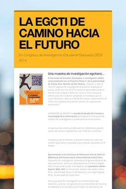 LA EGCTI DE CAMINO HACIA EL FUTURO