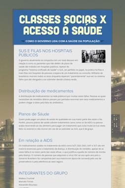 CLASSES SOCIAS X ACESSO Á SAÚDE