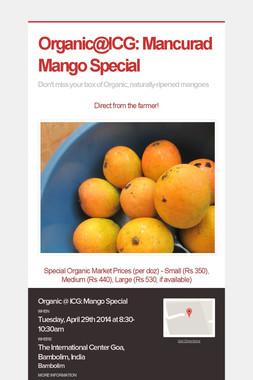 Organic@ICG: Mancurad Mango Special