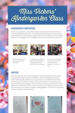 Miss Vickers' Kindergarten Class