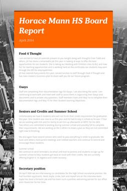 Horace Mann  HS Board Report