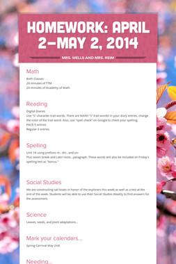 Homework: April 2-May 2, 2014
