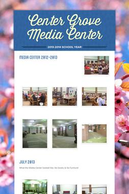 Center Grove Media Center