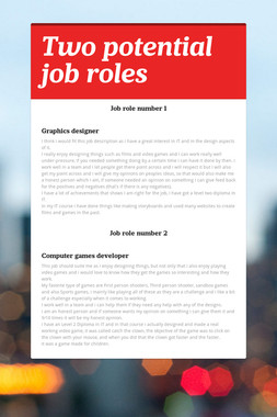 Two potential job roles