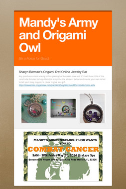 Mandy's Army and Origami Owl