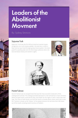 Leaders of the Abolitionist Movment