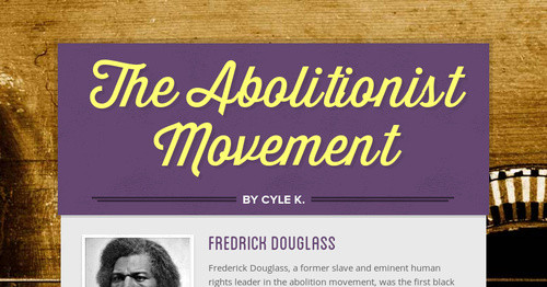 a biography of frederick douglass a leader of the abolitionist movement The exact date of frederick douglass' day of birth isn't exactly known, but most historians point to february 1818 as birthday month and year on what would have been the 200 th birthday for the famed leader, we take a brief look back at his life and achievements.