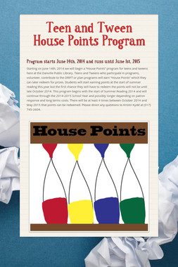 Teen and Tween House Points Program