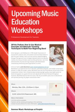 Upcoming Music Education Workshops