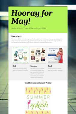 Hooray for May!