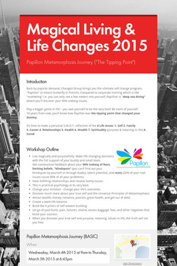 Magical Living & Life Changes 2015