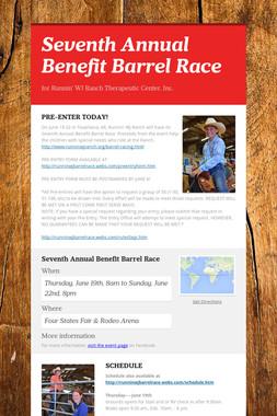 Seventh Annual Benefit Barrel Race