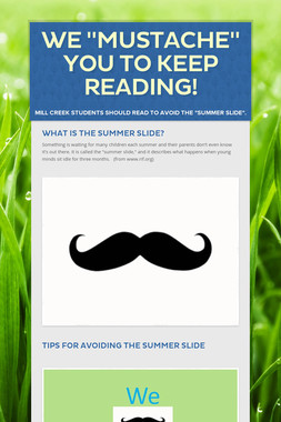"We ""MUSTACHE"" you to KEEP READING!"