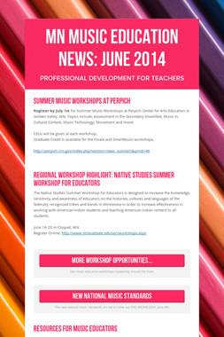 MN Music Education News: June 2014