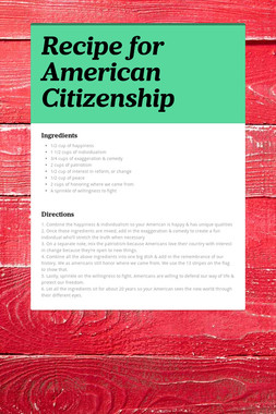 Recipe for American Citizenship