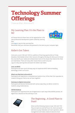 Technology Summer Offerings