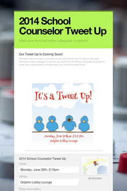 2014 School Counselor Tweet Up