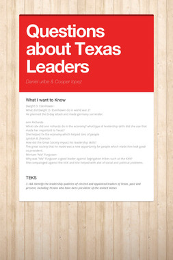 Questions about Texas Leaders