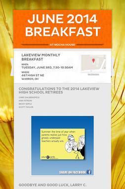 JUNE 2014 BREAKFAST