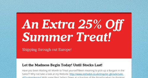 An Extra 25% Off Summer Treat! | Smore Newsletters